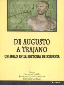 DE-AUGUSTO-A-TRAJANO-UN-SIGLO-EN-LA-HISTORIA-DE-HISPANIA-AA-VV-EUNSA-2001