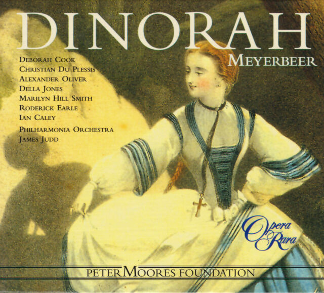 MEYERBEER: DINORAH Deborah Cook, Christian Du Plessis, James Judd 3 CDs sehr gut