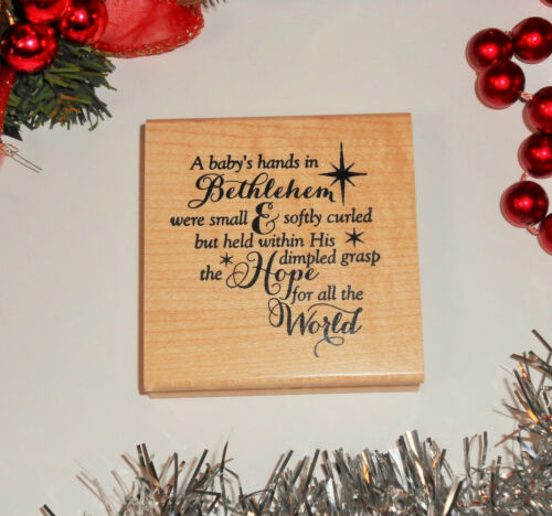 A baby/'s hand in Bethlehem Rubber Stamp Religious Christmas Sentiment #26