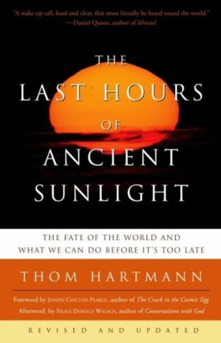 1 of 1 - Last Hours of Ancient Sun: Rev by Thom Hartmann (Paperback, 2004)