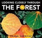 Looking Closely Through the Forest by Dr Frank Serafini (Paperback / softback, 2014)