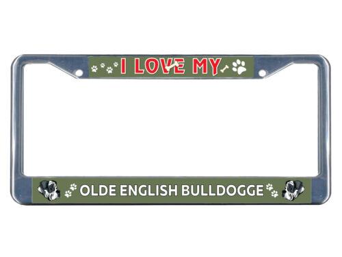Olde English Bulldogge Dog I love Chrome Metal License Plate Frame Tag Border