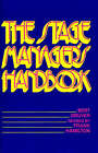 The Stage Manager's Handbook by Bert Gruver, Frank Hamilton (Paperback, 1988)