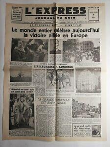 N305 La Une Du Journal L'Express 9 mai 1945 victoire alliée Europe