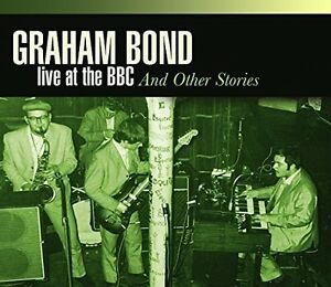 Graham-Bond-Live-at-BBC-amp-Other-New-CD-Rmst-Germany-Import