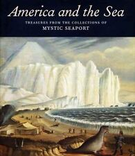 America and the Sea: Treasures from the Collections of Mystic Seaport-ExLibrary