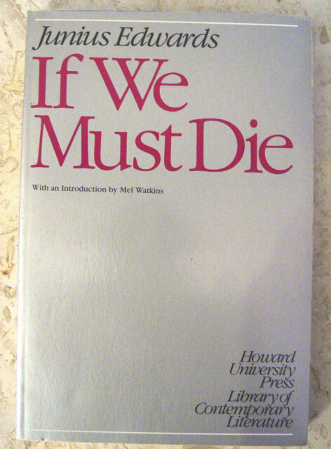IF WE MUST DIE JUNIUS EDWARDS FICTION BLACK VOTING RIGHTS BOOK