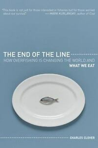 NEW-The-End-of-the-Line-How-Overfishing-Is-Changing-the-World-and-What-We-Eat