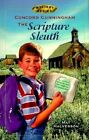 Concord Cunningham the Scripture Sleuth by Mat Halverson (Paperback / softback, 1999)