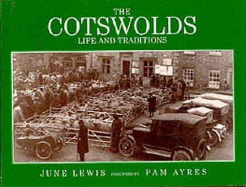 The Cotswolds (Life & Traditions), Lewis, June R., Used; Good Book