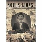 Souls of Lions by R E Mitchell (Hardback, 2013)