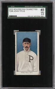 Very Rare 1909-11 T206 John Titus Sovereign 350 Philadelphia SGC 45 / 3.5 VG +