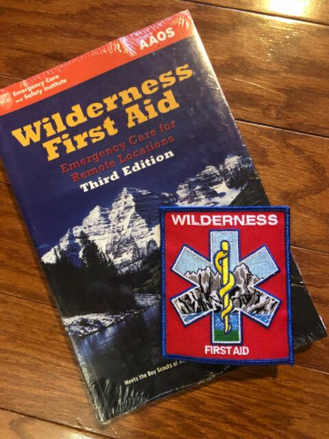 WILDERNESS FIRST AID COMBO Book and Patch 3rd Edition Emergency Care and Safety