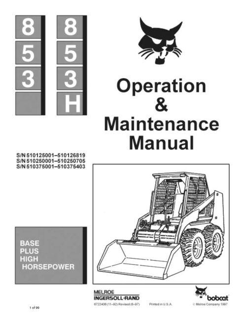 Bobcat 853 853h Skid Steer Operation Maintenance Manual 6722406 S H