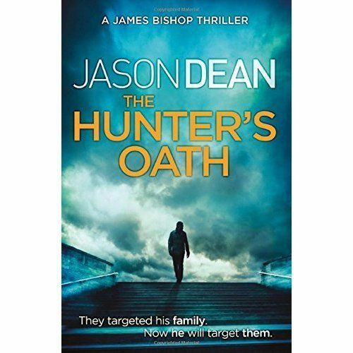 """1 of 1 - """"VERY GOOD"""" Dean, Jason, The Hunter's Oath (James Bishop 3), Book"""