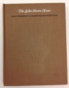 The-John-Brown-House-Loan-Exhibition-of-Rhode-Island-Furniture-Inscribed-1965-HC