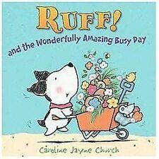 Ruff!: And the Wonderfully Amazing Busy Day - LikeNew - Church, Caroline Jayne -