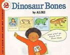 Dinosaur Bones Let S Read and Find out Science 2 Aliki