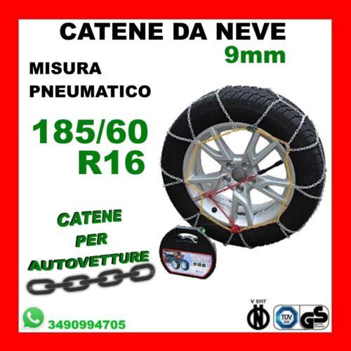 CATENE DA NEVE PER AUTO OMOLOGATE 9 MM MISURA PNEUMATICO 185//60 R16