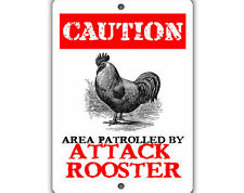 Attack Rooster Indoor Outdoor Aluminum No Rust No Fade Sign
