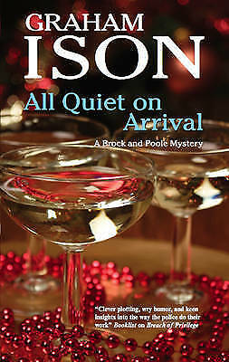 """""""VERY GOOD"""" Ison, Graham, All Quiet on Arrival (A Brock and Poole Mystery), Book"""