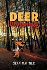 Deer Droppings by Sean Maitner (Paperback / softback, 2012)