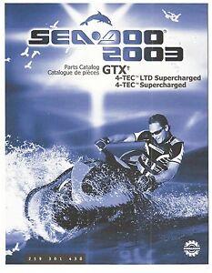 sea doo parts manual book 2003 gtx 4 tec supercharged ebay rh ebay com 2003 Sea-Doo GTX Supercharged Specs 2003 Sea-Doo GTX Supercharged Specs