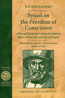 Synod on the Freedom of Conscience by D. V. Coornhert (Paperback, 2008)