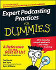 Expert Podcasting Practices For Dummies by Tee Morris, Ryan C. Williams, Evo Terra (Paperback, 2007)