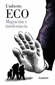 Migración e intolerancia / Migration and Intolerance Spanish Edition Paperback