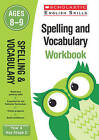 Spelling and Vocabulary Workbook (Year 4): Year 4 by Pam Dowson (Paperback, 2016)