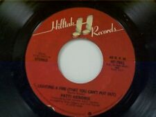 """PATTI HENDRIX """"LIGHTING A FIRE (THAT YOU CAN'T PUT OUT) / WE CAN'T MAKE"""" 45 MINT"""