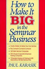 How To Make It Big In The Seminar Business,Business,Career,Make Money,How To