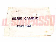 GUARNIZIONI SERIE CAMBIO FIAT 1100 103 - E - H  ORIGINALI