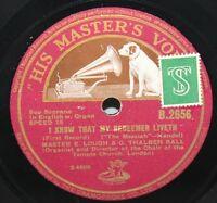 "10"" 78 - Master E. Lough - My Redeemer Liveth/Handel's Messiah - HMV B2656- 1928"