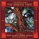 Richard Pittman - Philip Glass & Robert Moran (The Juniper Tree/Live Recording, 2009)