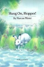 Hang on, Hopper! by Marcus Pfister (1995, Hardcover)