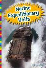 Marine Expeditionary Units 9781607534938 by Linda Bozzo Hardback