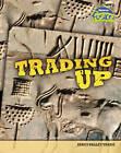 Trading Up by Brian Williams, Brenda Williams (Hardback, 2007)