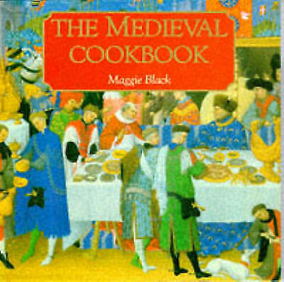 The Medieval Cookbook, Maggie Black, Very Good Book
