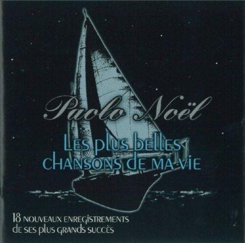 Paolo Noel - Plus Belles Chansons de Ma Vie [New CD] Canada - Import