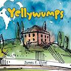 Yellywumps by James F Cline (Paperback / softback, 2016)