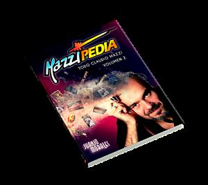 Mazzipedia Juanjo Morales ESPAÑOL VOLUMEN 2. Todo Claudio Mazzi. Zippo Visconti