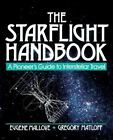 Wiley Science Editions: The Starflight Handbook : A Pioneer's Guide to Interstellar Travel 25 by Gregory L. Matloff and Eugene F. Mallove (1989, Paperback)