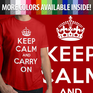 Keep-Calm-And-Carry-On-Political-British-WWII-Shirts-Mens-Tee-Unisex-T-Shirt