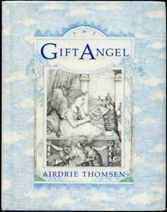 The Gift Angel by Airdrie Thomsen Hardback 1987 - Hyde, Cheshire, United Kingdom - The Gift Angel by Airdrie Thomsen Hardback 1987 - Hyde, Cheshire, United Kingdom