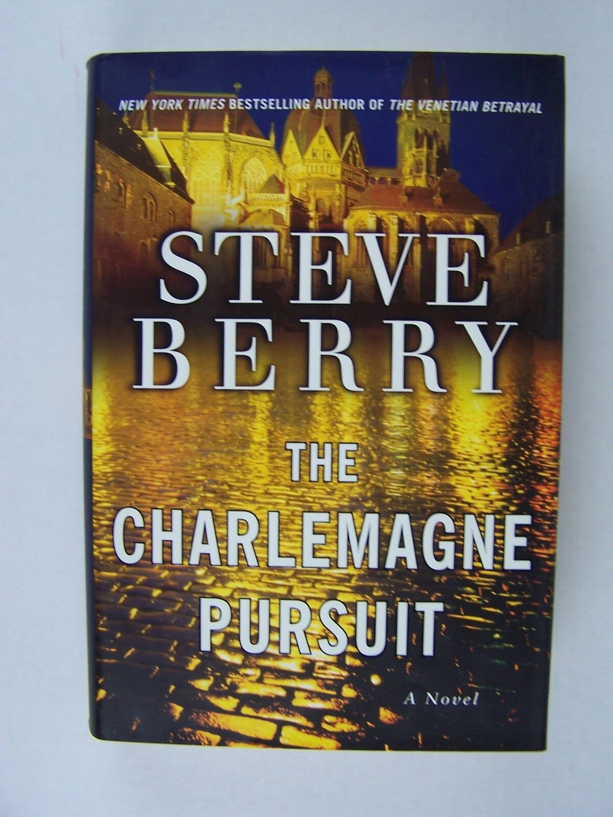 Steve Berry The Charlemagne Pursuit: A Novel Hardcover