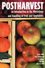Postharvest: An Introduction to the Physiology and Handling of Fruits and Vegetables by Terry Lee, Doug Graham, R. B. H. Wills (Paperback, 1990)