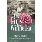 The Girls From Winnetka Marcia Chellis iUniverse Hardback 9781450227261