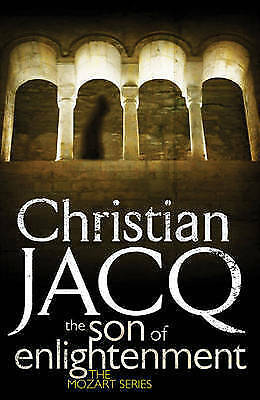"""""""VERY GOOD"""" Jacq, Christian, The Son of Enlightenment (THE MOZART SERIES), Book"""
